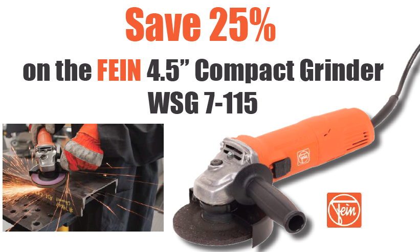 Save 25% on the FEIN 4.5inch Compact Grinder WSG 7-115